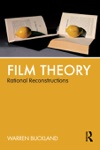 Film Theory Rational Reconstructions