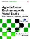 Agile Software Engineering With Visual Studio From Concept To Continuous Feedback 2e