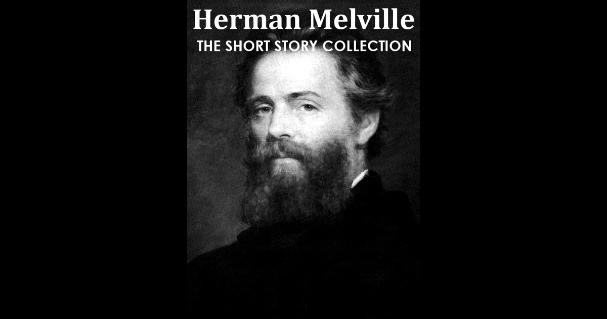 short story and herman melville Great short works of herman melville: bartleby and billy budd, both marvelous and full of the inscrutability of what it is to be human and among the greatest stories in the language 2 pretty good short works of herman melville: the town-ho's story, cock-a-doodle-doo, and the encantadas.