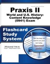 Praxis II World And US History Content Knowledge 0941 Exam Flashcard Study System