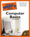 The Complete Idiots Guide To Computer Basics 5th Edition