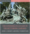 Battles And Leaders Of The Civil War The Confederate Cavalry In The Gettysburg Campaign Illustrated