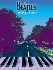 THE BEATLES FOR SOLO PIANO (SONGBOOK)