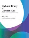 Richard Brady V Carmen Acs