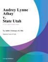 Audrey Lynne Athay V State Utah