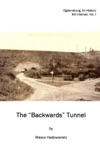 The Backwards Tunnel