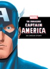 The Courageous Captain America An Origin Story