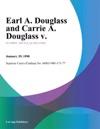 Earl A Douglass And Carrie A Douglass V