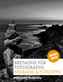 Bretagne für Fotografen