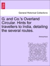 G And Cos Overland Circular Hints For Travellers To India Detailing The Several Routes
