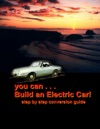 You Can Build An Electric Car
