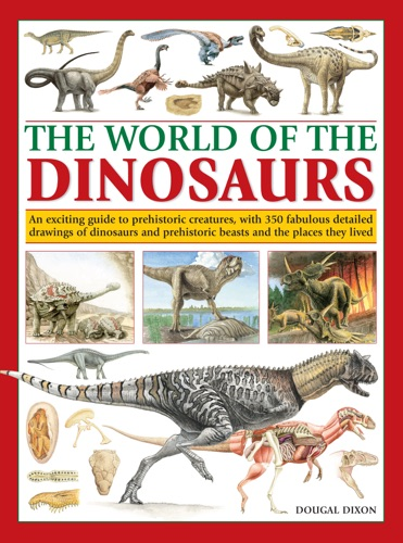 The World of the Dinosaurs
