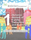Business Family Fundamentals - Version For Educators And Students - Module 1