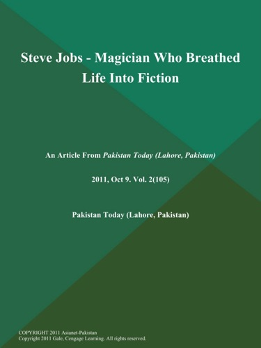 Steve Jobs - Magician Who Breathed Life Into Fiction