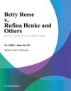 Betty Reese V Rufina Henke And Others