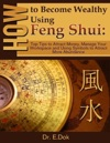 How To Become Wealthy Using Feng Shui