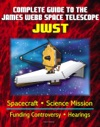 Complete Guide To NASAs James Webb Space Telescope JWST Project