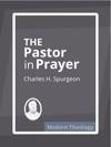 The Pastor In Prayer