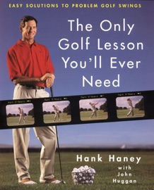 THE ONLY GOLF LESSON YOULL EVER NEED