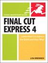 Final Cut Express 4 Visual QuickStart Guide