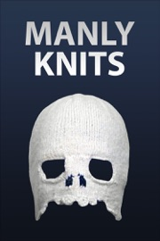 Manly Knits - Authors of Instructables Book