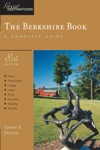 Explorers Guide Berkshire A Great Destination Eighth Edition