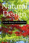 Natural Design A New Theory Of Evolution