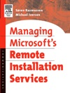 Managing Microsofts Remote Installation Services
