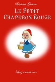 LE PETIT CHAPERON ROUGE (LA LECTURE à VOIX HAUTE)