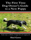 The First Time Dog Owners Guide To A New Puppy