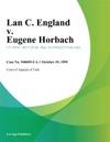 Lan C England V Eugene Horbach