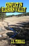 Conflict In Elkhorn Valley
