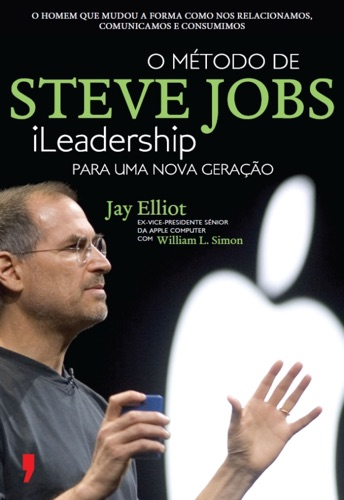 O Mtodo de Steve Jobs