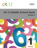 CK-12 Middle School Math - Grade 6, Volume 1 Of 2