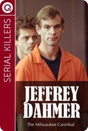 SERIAL KILLERS : JEFFREY DAHMER