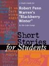 A Study Guide For Robert Penn Warrens Blackberry Winter
