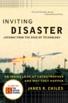 Inviting Disaster