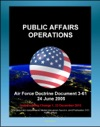 Air Force Doctrine Document 3-61 Public Affairs Operations - Strategic Communications Tasks Dod Principles Of Information Psyops