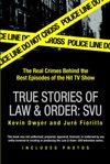 True Stories Of Law  Order SVU