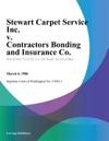 Stewart Carpet Service Inc V Contractors Bonding And Insurance Co