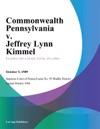 Commonwealth Pennsylvania V Jeffrey Lynn Kimmel