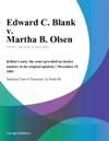 Edward C Blank V Martha B Olsen