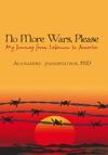 No More Wars Please
