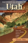 Backroads  Byways Of Utah Drives Day Trips  Weekend Excursions