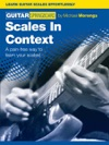 Guitar Springboard Scales In Context