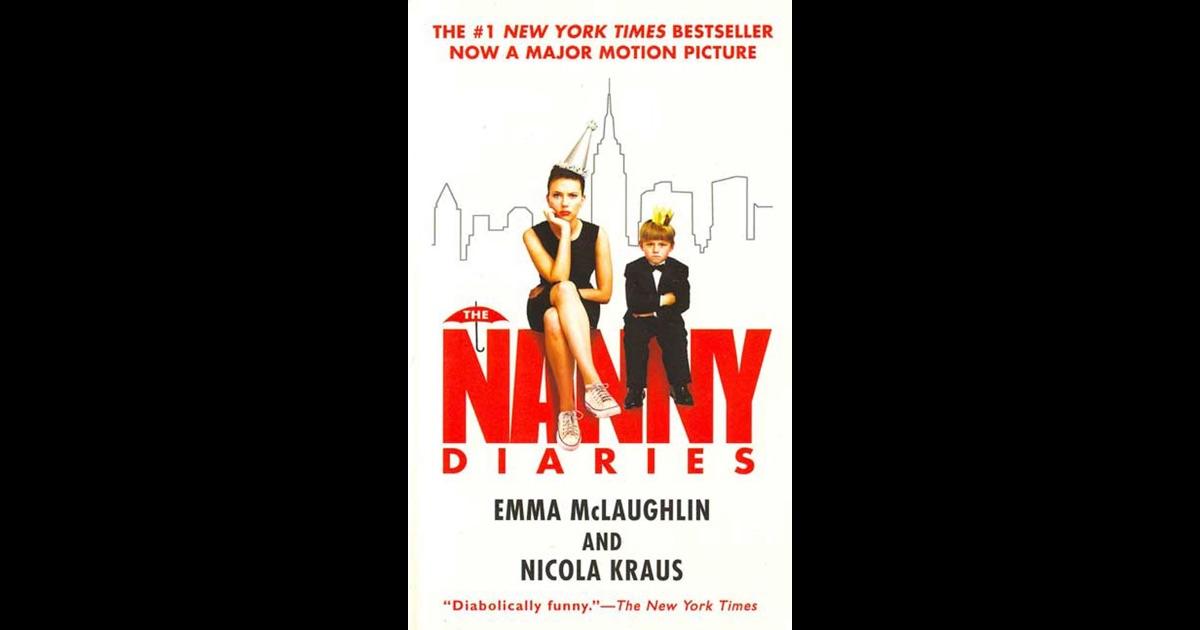The Nanny Diaries By Emma Mclaughlin Amp Nicola Kraus On Ibooks border=