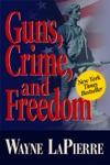 Guns Crime  Freedom