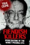 Fiendish Killers