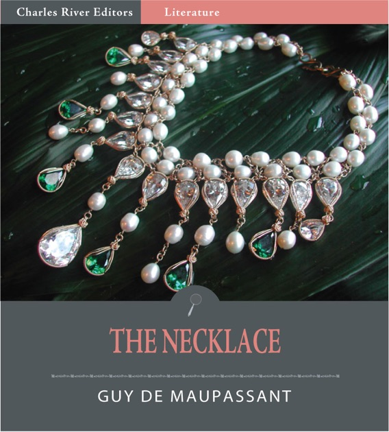 The metamorphosis of mathilde loisel in the necklace by guy de maupassant