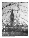 Churchills Mole Hunt